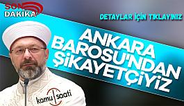 Diyanet'ten Ankara Barosu hakkında suç duyurusu