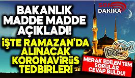 Ramazan'da Koronavirüs Önlemleri Artırıldı! İşte Alınan Ramazan Ayı Tedbirleri