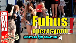 Fuhuş operasyonu!  Kayseri İstanbul Sakarya'da Gözaltılar sürüyor