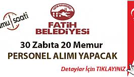 İstanbul Fatih Belediyesi 30 zabıta 20 memur olmak üzere toplamda 50 memur alacak