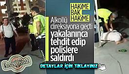 Adana'da alkollü yakalanan hakim Hayrettin Yavuz polislere saldırıp küfretti