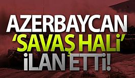 Azerbeycan savaş hali ilan etti Azerbaycan...