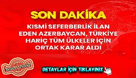 Son Dakika: Azerbaycan, Türkiye dışındaki...