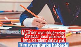 MEB'den yeni genelge: Sınavlar salgından...