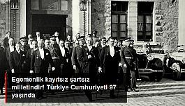 Türkiye Cumhuriyeti 97 yaşında! 29 Ekim...