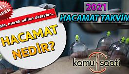 2021 Yılı Hacamat Takvimi