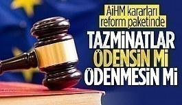 AİHM'in kararları reform paketinde değerlendirilecek