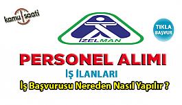 İzmir İzelman personel alımı yapacak...
