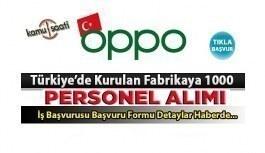 Oppo Personel alımı yapacak Oppo İş ilanları ve iş başvurusu