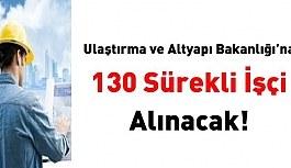 Ulaştırma ve Altyapı Bakanlığına 130...