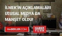 Mustafa Ilmek'ın açıklamaları ulusal...