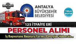 Antalya Büyükşehir Belediyesi 125 İtfaiye...