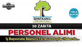 Şehitkamil Belediyesi 50 Zabıta Memuru...