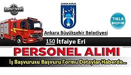 Ankara Büyükşehir Belediyesi 150 itfaiye...