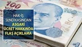 Hak-İş Başkanı Arslan'dan asgari ücret açıklaması!