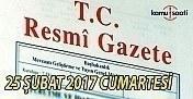 25 Şubat 2017 tarihli ve 29990 sayılı Resmi Gazete