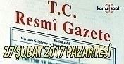 27 Şubat 2017 Pazartesi ve 29992 Sayılı Resmi Gazete