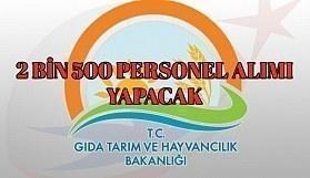 Gıda, Tarım ve Hayvancılık Bakanlığı, 2 bin 500 personel alımı yapacak
