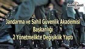 Jandarma ve Sahil Güvenlik Akademisi Başkanlığı 2 yönetmelikte değişiklik yaptı