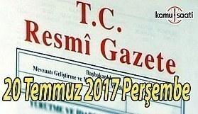 TC Resmi Gazete - 20 Temmuz 2017 Perşembe