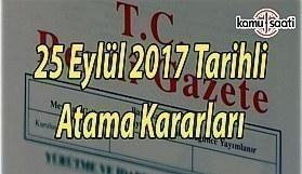 12 Bakanlığa Atama Yapıldı - 25 Eylül 2017 Tarihli Atama Kararları