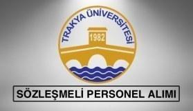 Trakya Üniversitesi sözleşmeli personel alımı yapacak