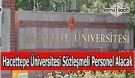 Hacettepe Üniversitesi sözleşmeli personel alacak