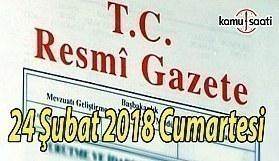 TC Resmi Gazete - 24 Şubat 2018 Cumartesi