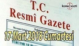 TC Resmi Gazete - 17 Mart 2018 Cumartesi