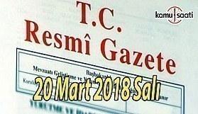 20 Mart 2018 Tarihli ve 30366 Sayılı Resmi Gazete
