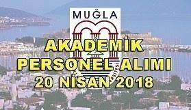 Muğla Sıtkı Koçman Üniversitesi 15 Akademik Personel Alacak - 20 Nisan 2018