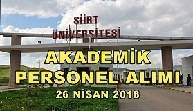 Siirt Üniversitesi 17 Akademik Personel Alacak - 26 Nisan 2018