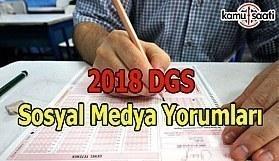 2018 DGS Sosyal Medya Yorumları - ÖSYM 21 Temmuz 2018