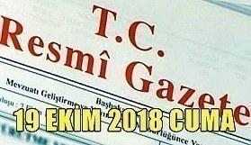 19 Ekim 2018 Cuma Tarihli TC Resmi Gazete Kararları