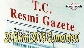 20 Ekim 2018 Cumartesi Tarihli TC Resmi Gazete Kararları