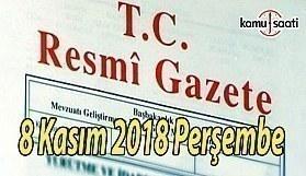 8 Kasım 2018 Çarşamba Tarihli TC Resmi Gazete Kararları