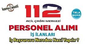 112 acil çağrı merkezi personel alımı