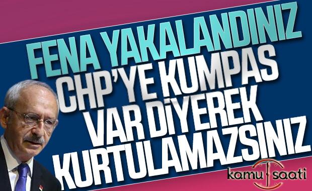 Kılıçdaroğlu: Bize kumpas kurdular