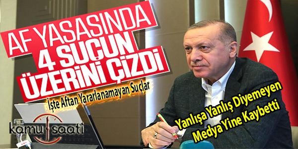 Erdoğan'dan 4 suça af yok
