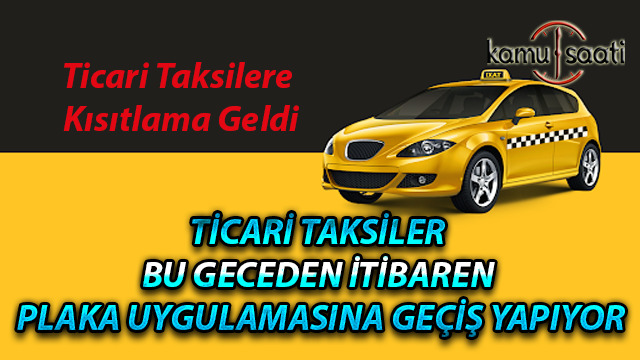 Ticari taksilerde plaka uygulaması başladı