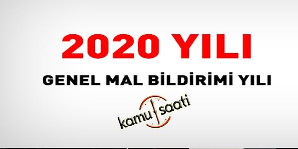 2020 yılı, tüm kamu personeli için, genel mal bildirimi yılı