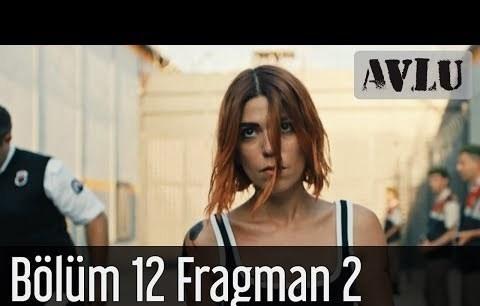 Avlu 12. Bölüm 2. Fragman