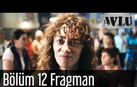 Avlu 12. Bölüm Fragman
