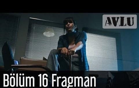 Avlu 16. Bölüm Fragman