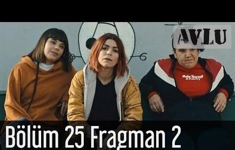 Avlu 25. Bölüm 2. Fragman