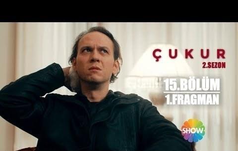 Çukur 2. Sezon 15. Bölüm 1. Fragman