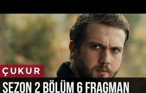Çukur 2.Sezon 6.Bölüm Fragman