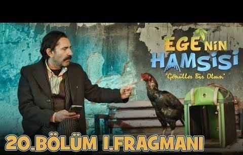 Ege'nin Hamsisi 20.Bölüm 1.Fragmanı