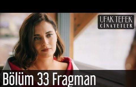 Ufak Tefek Cinayetler 33. Bölüm Fragman