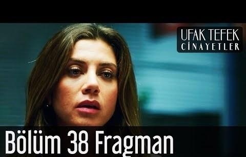 Ufak Tefek Cinayetler 38. Bölüm Fragman
